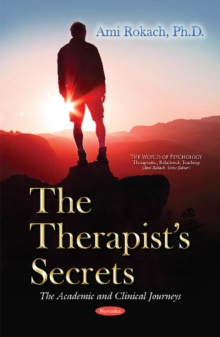 Therapists Secrets : The Academic & Clinical Journeys, Paperback Book