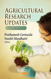 Agricultural Research Updates : Volume 12, Hardback Book