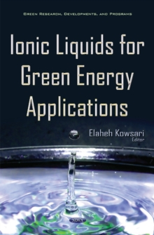Ionic Liquids for Green Energy Applications, Hardback Book