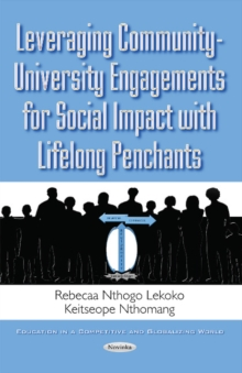 Leveraging Community-University Engagements for Social Impact with Lifelong Penchants, Paperback / softback Book