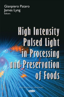High Intensity Pulsed Light in Processing & Preservation of Foods, Hardback Book