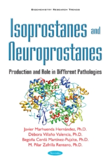 Isoprostanes & Neuroprostanes : Production & Role in Different Pathologies, Paperback / softback Book