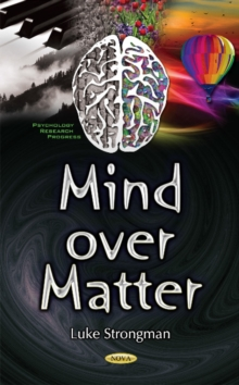 Mind Over Matter, Hardback Book