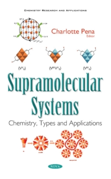Supramolecular Systems : Chemistry, Types & Applications, Paperback Book