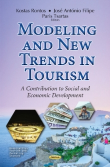 Modeling & New Trends in Tourism : A Contribution to Social & Economic Development, Hardback Book