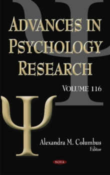 Advances in Psychology Research : Volume 116, Hardback Book