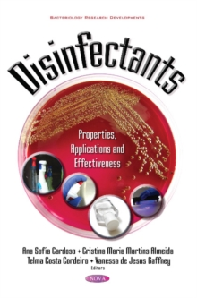 Disinfectants : Properties, Applications & Effectiveness, Hardback Book