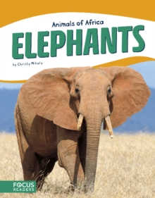 Animals of Africa: Elephants, Paperback / softback Book