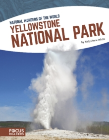 Natural Wonders: Yellowstone National Park, Paperback Book
