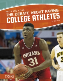 The Debate about Paying College Athletes, Paperback / softback Book