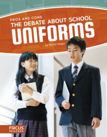The Debate about School Uniforms, Paperback / softback Book