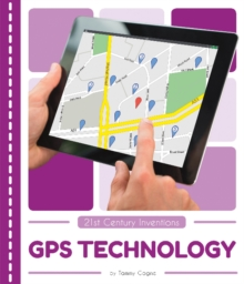 21st Century Inventions: GPS Technology, Paperback / softback Book