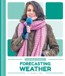 Weather Watch: Forecasting Weather, Paperback / softback Book