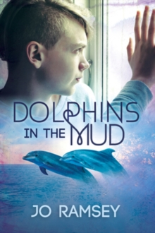 Dolphins in the Mud, Paperback / softback Book