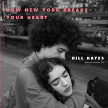 How New York Breaks Your Heart, Hardback Book