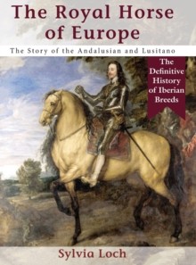 The Royal Horses of Europe (Allen Breed Series), Hardback Book