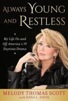 Always Young and Restless : My Life On and Off America's #1 Daytime Drama, Hardback Book