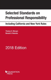 Selected Standards on Professional Responsibility : 2018 Edition, Paperback / softback Book