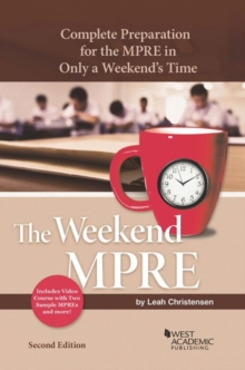 The Weekend MPRE : Complete Preparation for the MPRE in Only a Weekends Time, Paperback / softback Book