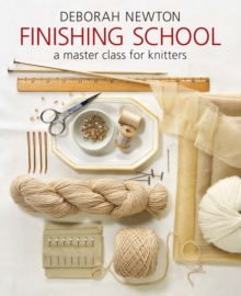 Finishing School : A Master Class for Knitters, Paperback / softback Book