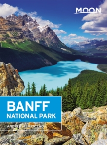 Moon Banff National Park (Second Edition), Paperback Book