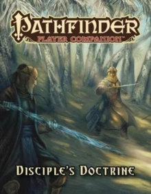 Pathfinder Player Companion: Disciple's Doctrine, Paperback / softback Book