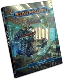 Starfinder Roleplaying Game: Armory, Hardback Book