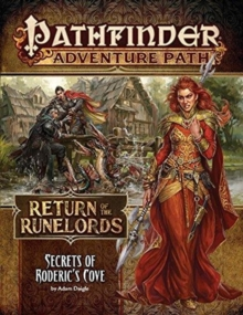 Pathfinder Adventure Path: Secrets of Roderick's Cove (Return of the Runelords 1 of 6), Paperback / softback Book