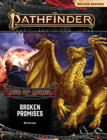 Pathfinder Adventure Path: Broken Promises (Age of Ashes 6 of 6) [P2], Paperback / softback Book
