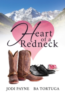 Heart of a Redneck, Paperback / softback Book