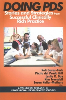 Doing PDS : Stories and Strategies from Successful Clinically Rich Practice, Paperback / softback Book