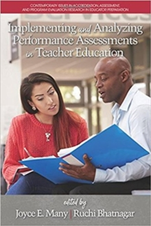 Implementing and Analyzing Performance Assessments in Teacher Education, Paperback / softback Book