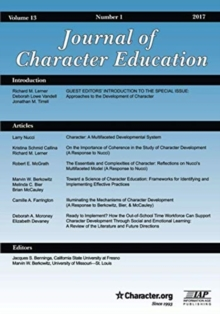 Journal of Character Education : National Academies of Sciences, Engineering, and Medicine Workshop on Approaches to the Development of Character Part 1, Paperback / softback Book