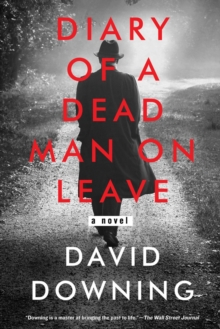 Diary Of A Dead Man On Leave, Paperback / softback Book