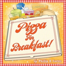 Pizza for Breakfast, Paperback / softback Book