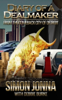 Diary of a Dealmaker : From the Comeback City of Detroit, Paperback / softback Book