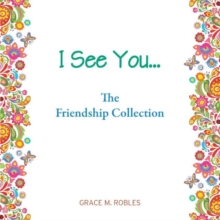 I See You... The Friendship Colelction, Paperback / softback Book