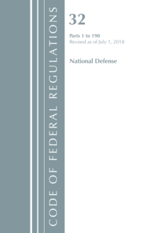 Code of Federal Regulations, Title 32 National Defense 1-190, Revised as of July 1, 2018, Paperback / softback Book