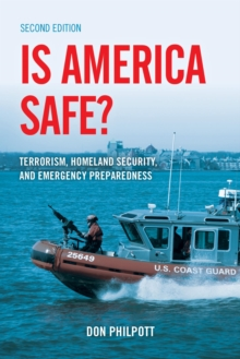 Is America Safe? : Terrorism, Homeland Security, and Emergency Preparedness, EPUB eBook