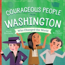 Courageous People from Washington Who Changed the World, Board book Book