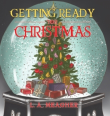 Getting Ready for Christmas, Hardback Book