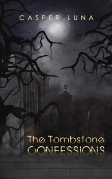 TOMBSTONE CONFESSIONS, Paperback Book