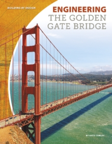 Engineering the Golden Gate Bridge, Paperback / softback Book