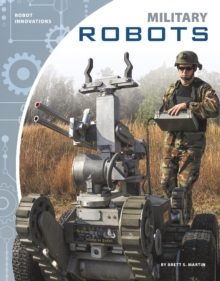 Robot Innovations: Military Robots, Paperback / softback Book