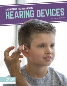 Engineering the Human Body: Hearing Devices, Hardback Book