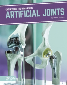 Engineering the Human Body: Artificial Joints, Paperback / softback Book