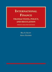 International Finance, Transactions, Policy, and Regulation, Hardback Book