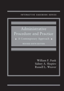 Administrative Procedure and Practice : A Contemporary Approach, Hardback Book