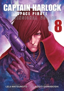 Captain Harlock: Dimensional Voyage Vol. 8, Paperback / softback Book