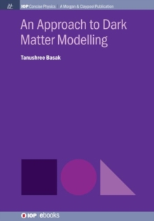 An Approach to Dark Matter Modelling, Paperback / softback Book